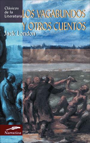 Los vagabundos y otros cuentos