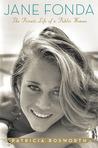 Jane Fonda by Patricia Bosworth