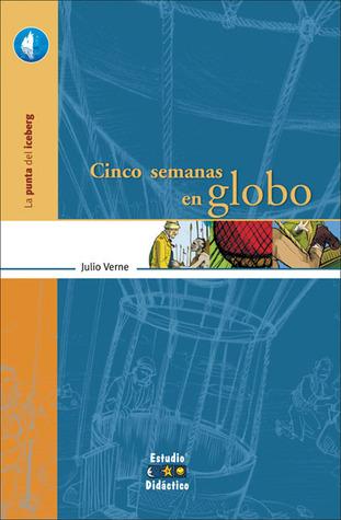 Cinco semanas en globo by Jules Verne