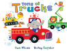 Tons of Trucks by Sue Fliess