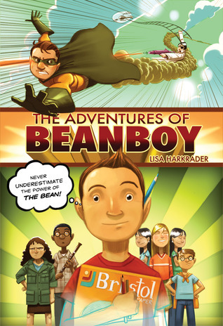 The Adventures of Beanboy (Beanboy #1)