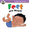 Begin Smart™ Feet Are Neat! by Susan Pearson