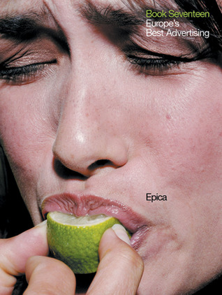 Epica Book 17: Europe's Best Advertising