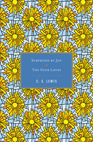 Surprised by Joy/The Four Loves
