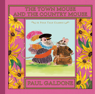 Ebook The Town Mouse and the Country Mouse by Paul Galdone PDF!