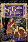 The Adventures of Sir Balin the Ill-Fated (Knights' Tales, #4)
