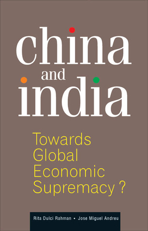 China and India: Towards Global Economic Supremacy