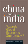 China and India: Towards Global Economic Supremacy