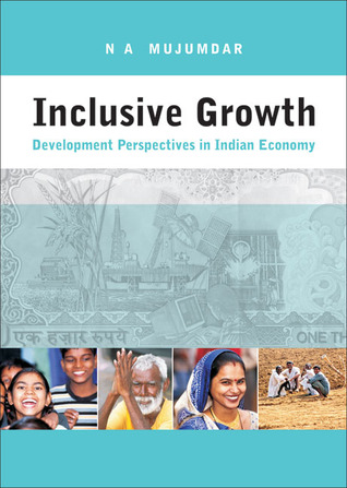Inclusive Growth: Development Perspectives in Indian Economy
