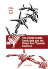 The United States, South Asia, and the Global Anti-Terrorist Coalition