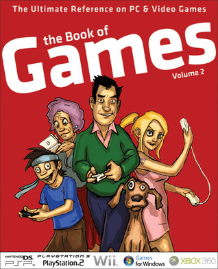 The Book of Games Volume 2: The Ultimate Reference on PC & Video Games