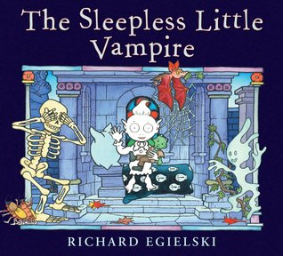 Ebook The Sleepless Little Vampire by Richard Egielski DOC!