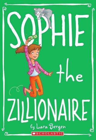 Sophie the Zillionaire by Lara Bergen