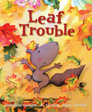 Leaf Trouble by Jonathan Emmett