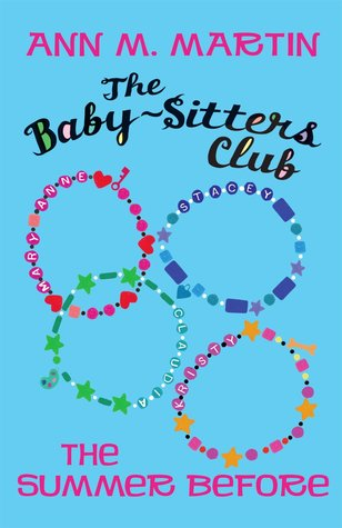 The Summer Before (The Baby-Sitters Club, #0.5)