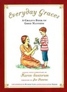 Everyday Graces: Child's Book Of Good Manners