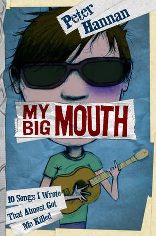 My Big Mouth by Peter Hannan