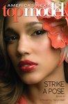 Strike A Pose (America's Next Top Model, #3)