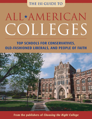 all-american-colleges-top-schools-for-conservatives-old-fashioned-liberals-and-people-of-faith
