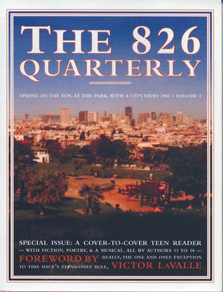 The 826 Quarterly, Volume 4