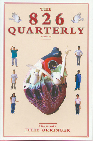 The 826 Quarterly, Volume 3