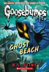 Ghost Beach (Classic Goosebumps, #15) by R.L. Stine