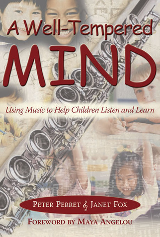 A Well-Tempered Mind: Using Music to Help Children Listen and Learn