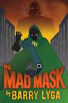 The Mad Mask (Archvillain, #2)