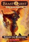 Torgor The Minotaur (Beast Quest, #13)