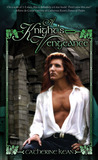 A Knight's Vengeance (Knight's, #1)