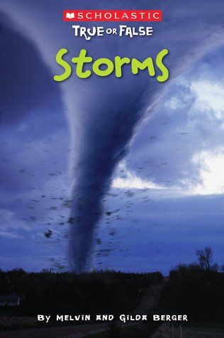 Storms by Melvin A. Berger