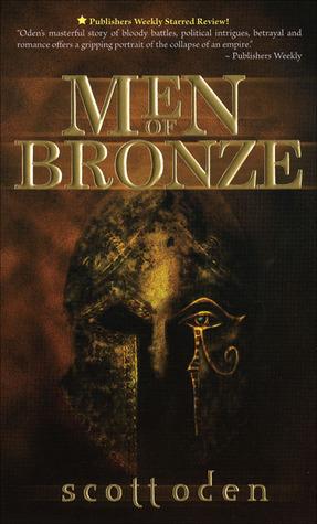 Men of Bronze by Scott Oden