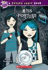 Miss Fortune (Poison Apple #3)