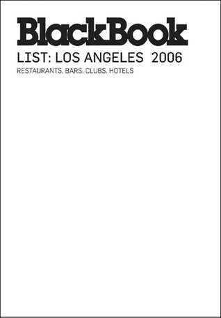 BlackBook List Los Angeles: 2006