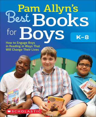 Pam Allyn's Best Books for Boys by Pam Allyn