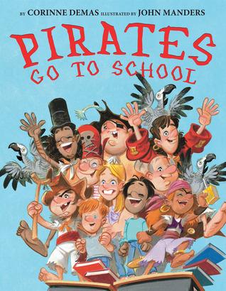 Pirates Go to School by Corinne Demas