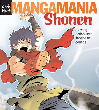 Manga Mania™: Shonen: Drawing Action-Style Japanese Comics