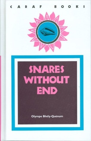 Snares Without End