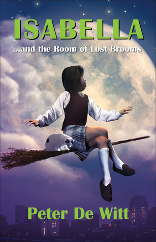 Isabella: . . . and the Room of Lost Brooms