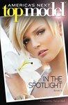 America's Next Top Model Book 5: In the Spotlight