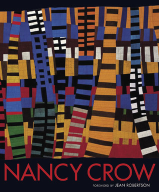 Nancy Crow por Nancy Crow, Jean Robertson