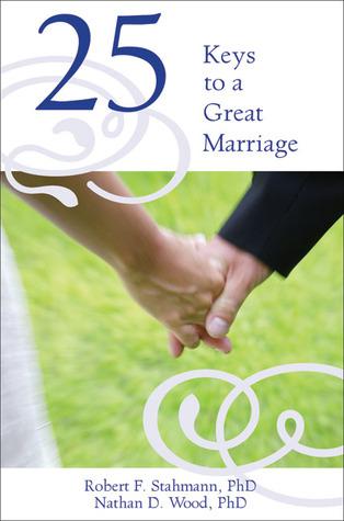 25 Keys to a Great Marriage Leer libros para descargar en línea