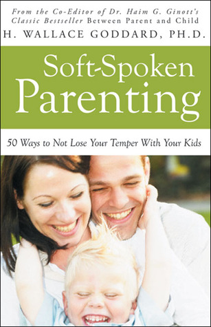soft-spoken-parenting-50-ways-to-not-lose-your-temper-with-your-kids