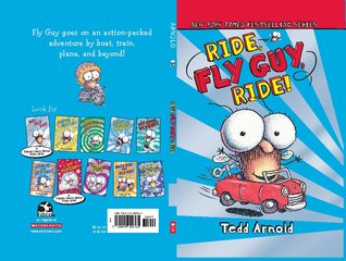 Ride, Fly Guy, Ride! (Fly Guy, #11)