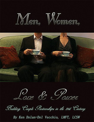 Making Love, Playing Power: Men, Women, and the Rewards of Intimate Justice
