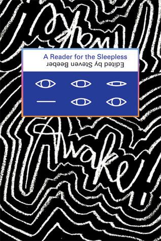Awake!: A Reader for the Sleepless
