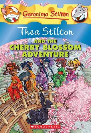 Thea Stilton and the Cherry Blossom Adventure (Thea Stilton #6)