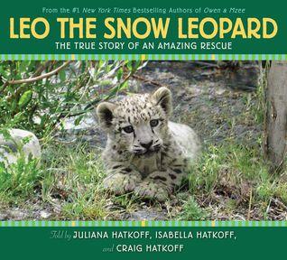 Leo the Snow Leopard by Juliana Hatkoff