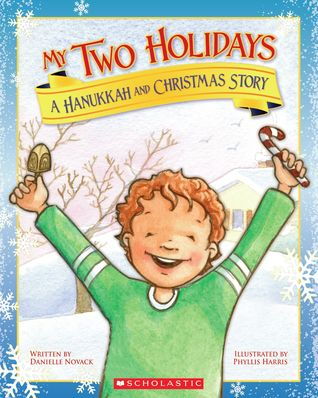 my-two-holidays-a-hanukkah-and-christmas-story