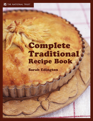 Complete Traditional Recipe Book by Sarah Edington